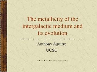 The metallicity of the intergalactic medium and its evolution