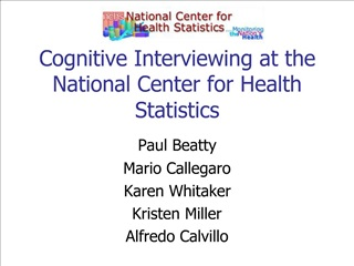 Cognitive Interviewing at the National Center for Health Statistics