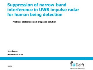 Suppression of narrow-band interference in UWB impulse radar for human being detection