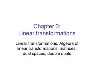 Chapter 3:  Linear transformations