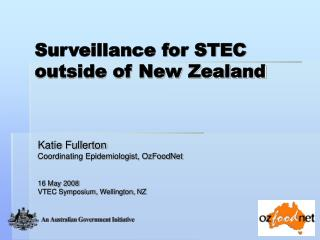 Surveillance for STEC outside of New Zealand