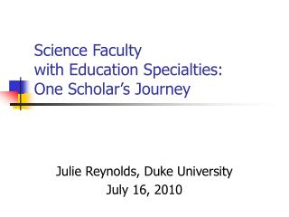 Science Faculty with Education Specialties: One Scholar's Journey