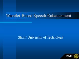 Wavelet-Based Speech Enhancement