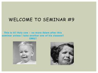 Welcome to Seminar #9