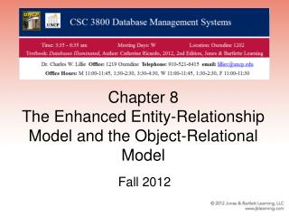 Chapter 8 The Enhanced Entity-Relationship Model and the Object-Relational Model