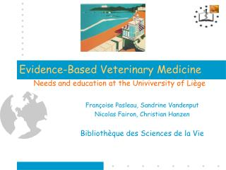 Evidence-Based Veterinary Medicine
