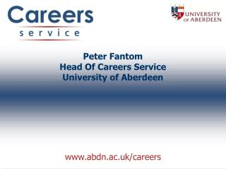 Peter Fantom Head Of Careers Service University of Aberdeen