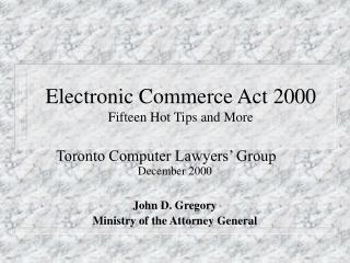 Electronic Commerce Act 2000 Fifteen Hot Tips and More