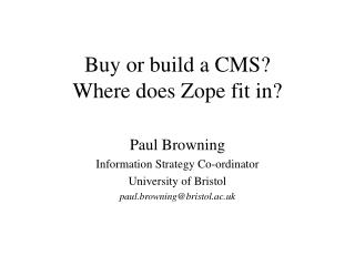 Buy or build a CMS? Where does Zope fit in?
