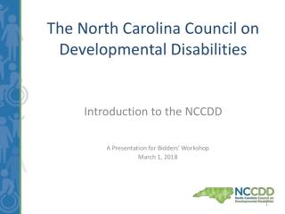 The North Carolina Council on Developmental Disabilities