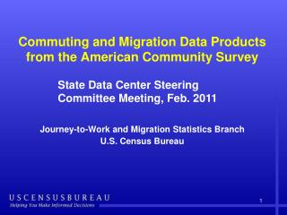 Commuting and Migration Data Products from the American Community Survey