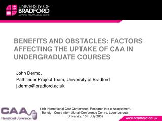 BENEFITS AND OBSTACLES: FACTORS AFFECTING THE UPTAKE OF CAA IN UNDERGRADUATE COURSES
