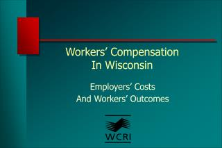Workers  Compensation  In Wisconsin