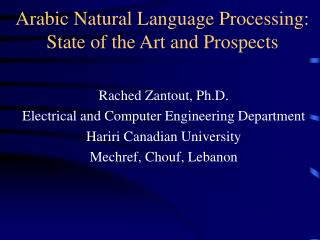 Arabic Natural Language Processing: State of the Art and Prospects