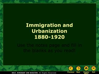 Immigration and Urbanization 1880-1920
