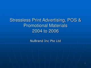 Stressless Print Advertising, POS & Promotional Materials  2004 to 2006