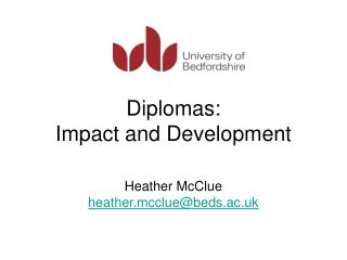 Diplomas:  Impact and Development