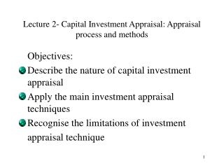 Lecture 2- Capital Investment Appraisal: Appraisal process and methods