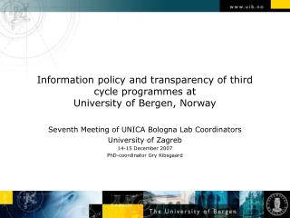 Information policy and transparency of third cycle programmes at University of Bergen, Norway