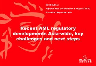 Recent AML regulatory developments Asia-wide, key challenges and next steps