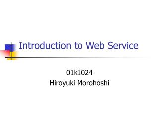 Introduction to Web Service