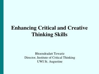 Enhancing Critical and Creative Thinking Skills