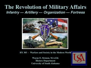 The Revolution of Military Affairs  Infantry   Artillery   Organization   Fortress