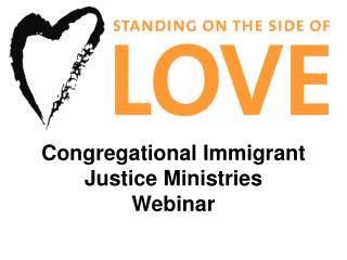 Congregational Immigrant Justice Ministries Webinar