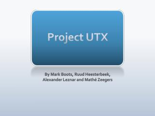 Project UTX