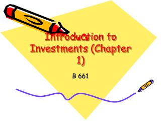 Introduction to Investments (Chapter 1)