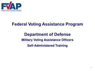 Federal Voting Assistance Program Department of Defense