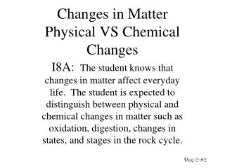 Changes in Matter  Physical VS Chemical Changes