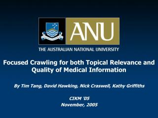Focused Crawling for both Topical Relevance and Quality of Medical Information