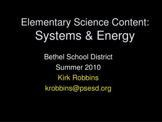 Elementary Science Content:  Systems & Energy