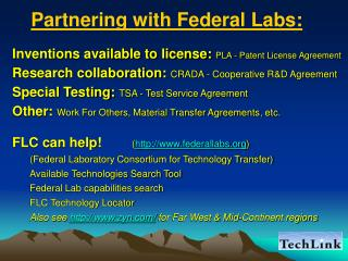 Inventions available to license:  PLA - Patent License Agreement