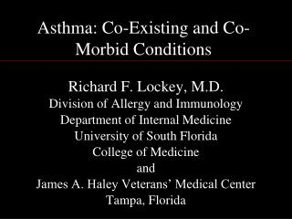Asthma: Co-Existing and Co-Morbid Conditions
