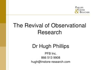 The Revival of Observational Research