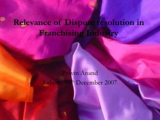 Relevance of Dispute resolution in Franchising Industry