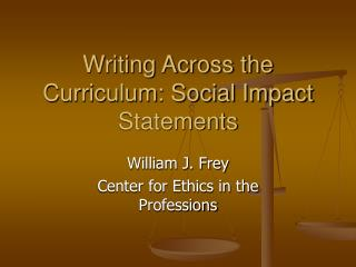 Writing Across the Curriculum: Social Impact Statements