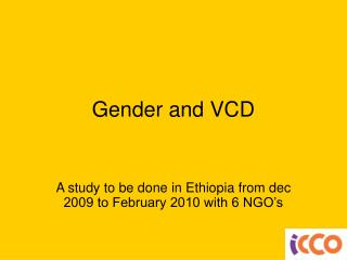 Gender and VCD