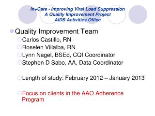 In+Care - Improving Viral Load Suppression A Quality Improvement Project AIDS Activities Office