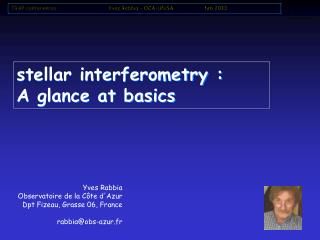 stellar interferometry : A glance at basics