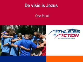 De visie is Jezus
