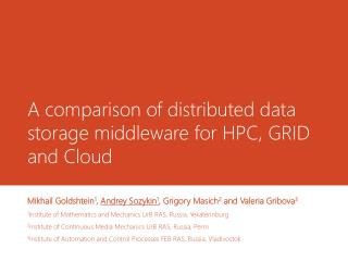 A  comparison of distributed data storage middleware for  HPC, GRID  and  Cloud