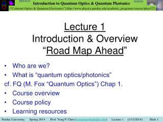 "Lecture 1 Introduction & Overview "" Road Map Ahead """
