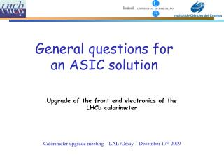 Calorimeter upgrade meeting – LAL /Orsay – December 17 th  2009