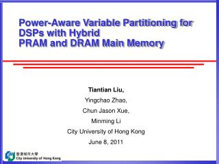 Power-Aware Variable Partitioning for DSPs with Hybrid PRAM and DRAM Main Memory