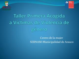 Taller Primera Acogida a Víctimas de Violencia de género