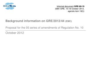 Background information on  GRE/2012/44  (EMC)