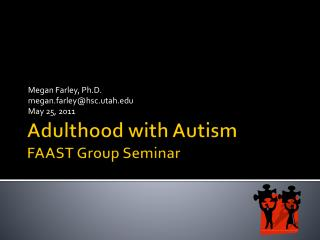 Adulthood with Autism FAAST Group Seminar